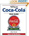Warman's Coca-Cola Field Guide: Value...