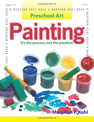Painting: It's the Process, Not the Product! (Preschool Art)