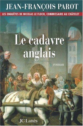 Les enquêtes de Nicolas Le Floch, commissaire au Châtelet (7) : Le Cadavre anglais
