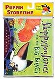 Skippyjon Jones and the Big Bones (Puffin Storytime) (0142424544) by Schachner, Judy