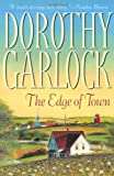 The Edge of Town (0446527696) by Garlock, Dorothy