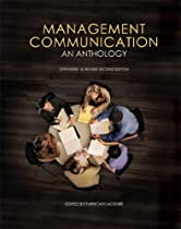 Management Communication: An Anthology (Expanded and Revised Second Edition)