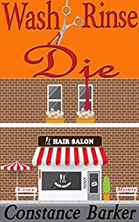 Wash, Rinse, Die: Cozy Mystery by Constance Barker ebook deal