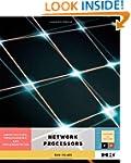 Network Processors: Architecture, Pro...