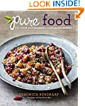 Pure Food: Eat Clean with Seasonal, P...
