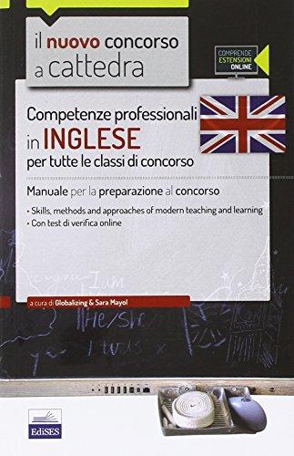 CC 12 Competenze professionali in inglese per tutte le classi di concorso Manuale per la preparazione al conco PDF