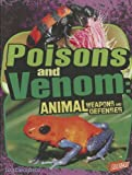 img - for Poisons and Venom: Animal Weapons and Defenses book / textbook / text book