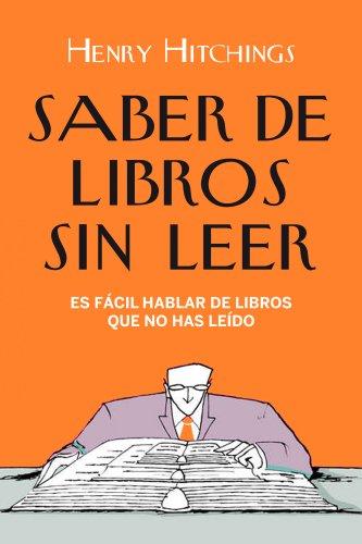 Saber De Libros Sin Leer descarga pdf epub mobi fb2