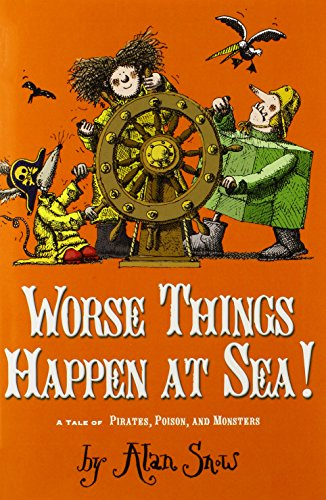 Worse Things Happen at Sea!: A Tale of Pirates, Poison, and Monsters (The Ratbridge Chronicles)