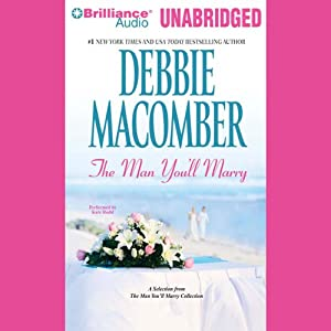 The First Man You'll Meet: A Selection from The Man You'll Marry | [Debbie Macomber]
