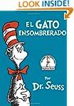 El Gato Ensombrerado (The Cat in the...