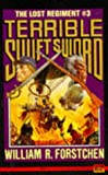 Terrible Swift Sword (Lost Regiment) (No 3) (0451451376) by Forstchen, William R.