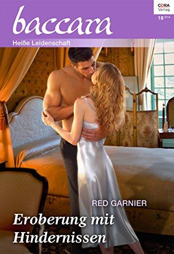 Red Garnier - Eroberung mit Hindernissen (Baccara)