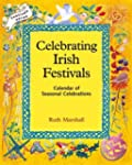Celebrating Irish Festivals: Calendar...