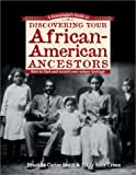 A Genealogist's Guide to Discovering Your African-American Ancestors (Genealogist's Guides to Discovering Your Ancestor...)
