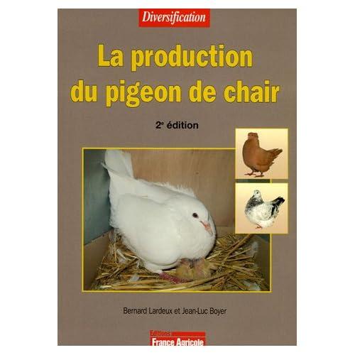 La production du pigeon de chair 512K16EAWQL._SS500_