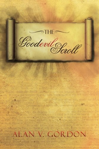 The Goodevil Scroll