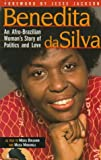 Benedita Da Silva: An Afro-Brazilian Womans Story of Politics and Love