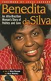 Benedita Da Silva: An Afro-Brazilian Womans Story of Politics and Love