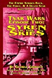 img - for Tsar Wars Epsiode Two: Syren Of The Skies book / textbook / text book