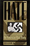 Hate: George Lincoln Rockwell and the American Nazi Party