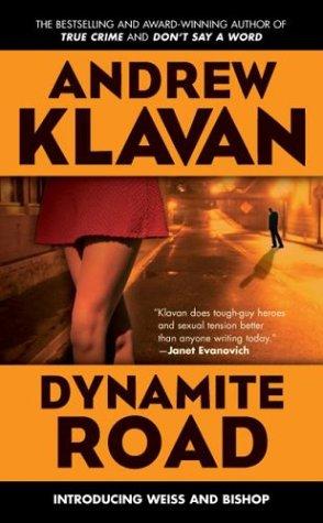 Dynamite Road, Klavan,Andrew