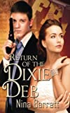 img - for Return of the Dixie Deb book / textbook / text book