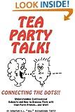 TEA PARTY TALK