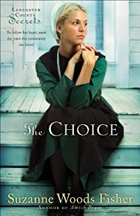 (FREE on 8/10) The Choice by Suzanne Woods Fisher - http://eBooksHabit.com