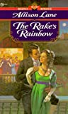 The Rake's Rainbow (0451186664) by Lane, Allison