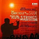 Gubaidulina: The Canticle Of The Sun...