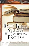 Basic Bible Studies in Everyday English: For New and Growing Christians (ESL Bible Study Series) - Charles Shaver