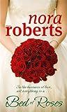 A Bed of Roses (Bride Quartet)