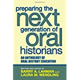 Preparing the Next Generation of Oral Historians: An Anthology of Oral History Education price comparison at Flipkart, Amazon, Crossword, Uread, Bookadda, Landmark, Homeshop18