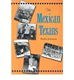 img - for [ The Mexican Texans[ THE MEXICAN TEXANS ] By McKenzie, Phyllis ( Author )Mar-01-2004 Paperback book / textbook / text book