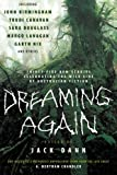 Dreaming Again: Thirty-five New Stories Celebrating the Wild Side of Australian Fiction (0061364088) by Dann, Jack