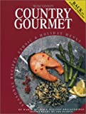 img - for Wisconsin Country Gourmet: Seasonal Recipes, Ethnic & Holiday Menues book / textbook / text book