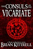 img - for The Consuls of the Vicariate: A Mages of Bloodmyr Novel: Book #2 book / textbook / text book