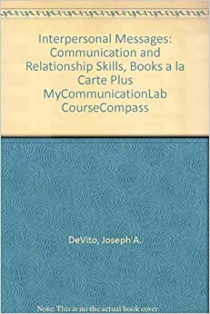 interpersonal messages devito Available in: paperback for courses in interpersonal communication lively and accessible insights into interpersonal skill.