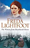 The Woman from Heartbreak House (Sequel to the Girl from Poor House Lane)