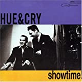 Showtimeby Hue & Cry