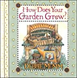 How Does Your Garden Grow? (1570514518) by Mumm, Debbie