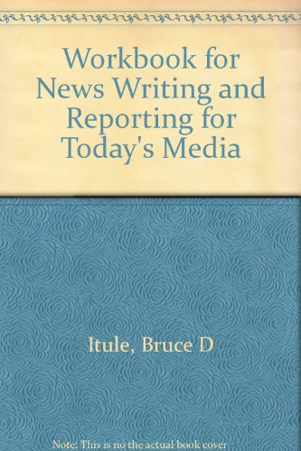 Workbook for News Writing and Reporting for Today's Media PDF
