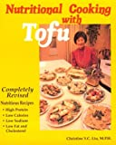 Nutritional Cooking With Tofu