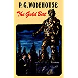 The Gold Batby P. G. Wodehouse