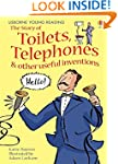Story Of Toilets, Telephones & Or...