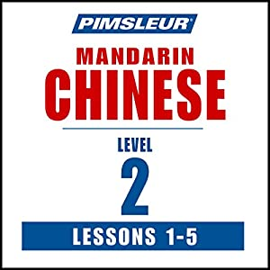 Chinese (Mandarin) Level 2 Lessons 1-5 Audiobook