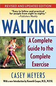 "Cover of ""Walking: A Complete Guide to the..."