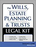 The Wills, Estate Planning and Trusts Legal Kit: Your Complete Legal Guide to Planning for the Future (Wills, Estate Planning & Trusts Legal Kit)