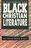 img - for A Rationale for Black Christian Literature book / textbook / text book